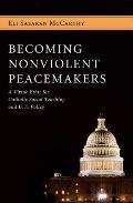 Becoming Nonviolent Peacemakers