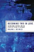 Becoming Two in Love