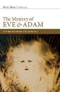The Mystery of Eve and Adam