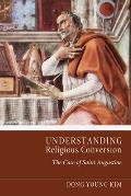 Understanding Religious Conversion