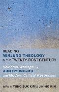 Reading Minjung Theology in the Twenty-First Century
