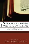 Jurgen Moltmann and Evangelical Theology