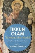 'Tikkun Olam' -To Mend the World