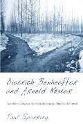 Dietrich Bonhoeffer and Arnold Koster