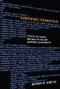 Surviving Technopolis