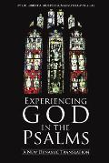 Experiencing God in the Psalms