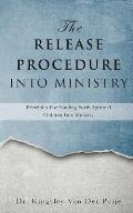 The Release Procedure Into Ministry
