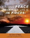 Finding Peace When Your Life Is in Pieces
