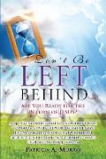 Don't Be Left Behind
