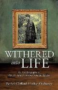 Withered Into Life