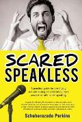 Scared Speakless
