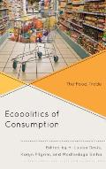 The Ecopolitics of Consumption: The Food Trade