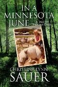 In a Minnesota June: A Tale of Bygone Days