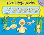 Five Little Ducks: A Move-Along Counting Book