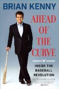 Ahead of the Curve Inside the...