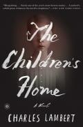 Childrens Home A Novel