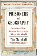 Prisoners of Geography Ten Maps...