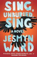 Sing, Unburied, Sing - Signed Edition