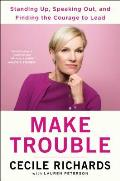 Make Trouble - Signed Edition