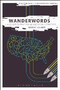 Wanderwords: Language Migration in American Literature