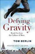 Defying Gravity Program Tools Flash Drive: Break Free from the Culture of More
