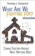 What Are We Fighting For? Leader Guide: Coming Together Around What Matters Most