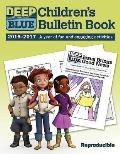 Deep Blue Children's Bulletin Book 2016-2017: A Year of Fun and Engaging Activities