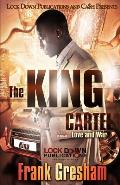 The King Cartel: Love & War