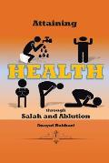 Attaining Health Through Salah & Ablution