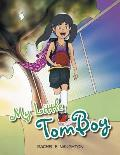My Little Tomboy: Little Girls Play Sports Too
