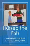 I Kissed the Fish
