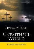 Living by Faith in an Unfaithful World