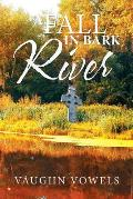 A Fall in Bark River