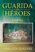 Guarida de Heroes