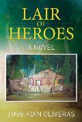 Lair of Heroes