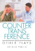 Countertransference and Other Plays