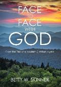 Face to Face with God: From the Pen of a Modern Christian Mystic