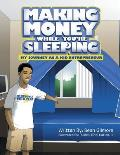 Making Money While You're Sleeping: My Journey as a Kid Entrepreneur