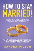 How to Stay Married!: Gold Wedding Bands His/Her