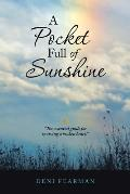 A Pocket Full of Sunshine
