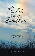 A Pocket Full of Sunshine