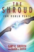 The Shroud: For World Peace