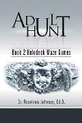 Adult Hunt: Book 2 Holodeck Maze Games