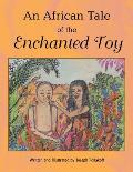 An African Tale of the Enchanted Toy