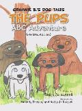 The Pups ABC Adventure: Grammie B.'s Dog Tales