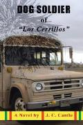 Dog Soldier of Los Cerrillos