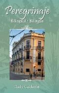 Peregrinaje: Bilingual (Bilingue)