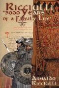 Ricciulli: 3000 Years of a Family Life