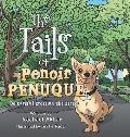 The Tails of Penoir Penuque: Be Careful Crossing the Street