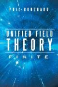 Unified Field Theory: Finite